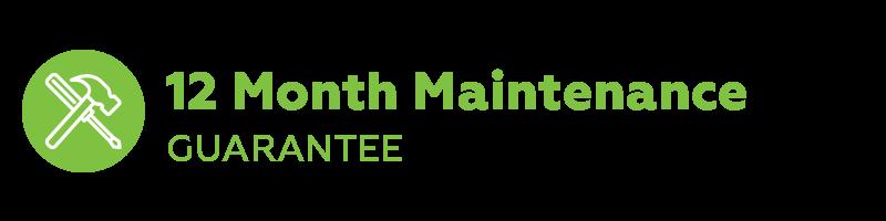 12 Month Maintenance Guarantee